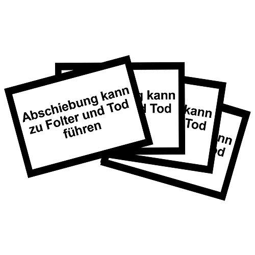Abschiebung kann zu Folter und Tod führen - Sticker/Aufkleber (25 Sticker)