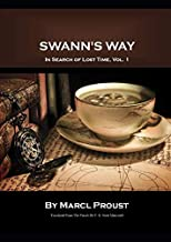 Swann's Way: In Search of Lost Time, Vol. 1