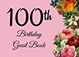 100th Birthday Guest Book: 104 Pages - Paperback - 8.25 x 6 Inches (Volume 65) [並行輸入品]