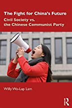 The Fight for China's Future: Civil Society vs. the Chinese Communist Party (English Edition)