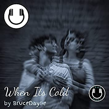When It's Cold (Instrumental)
