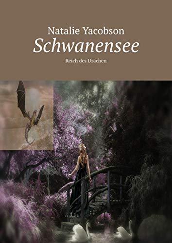 Schwanensee: Reich des Drachen