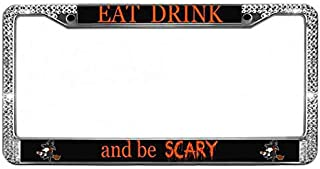 Eat Drink and Be Scary License Plate Cover Tag Women/Girls Bling Crystal License Plate Frame Quality Zinc Metal License Plate Frame for US Standard