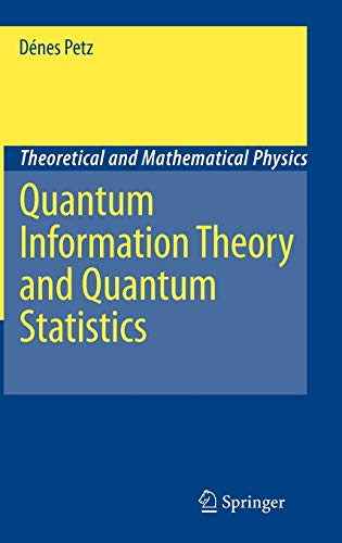 Quantum Information Theory and Quantum Statistics (Theoretical and Mathematical Physics)