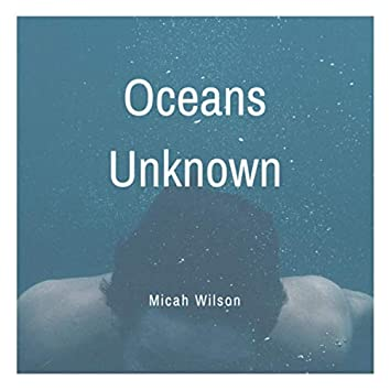 Oceans Unknown