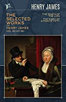 The Selected Works of Henry James, Vol. 30 (of 36): The Death of the Lion; The Diary of a Man of Fifty (Papersky Classics)