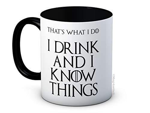 I Drink and I Know Things - Game of Thrones - Taza De Café De Cerámica