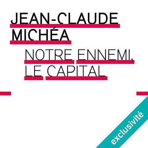 Notre ennemi le capital audiobook cover art