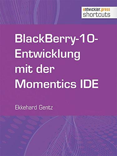 BlackBerry-10-Entwicklung mit der Momentics IDE (shortcuts 122)