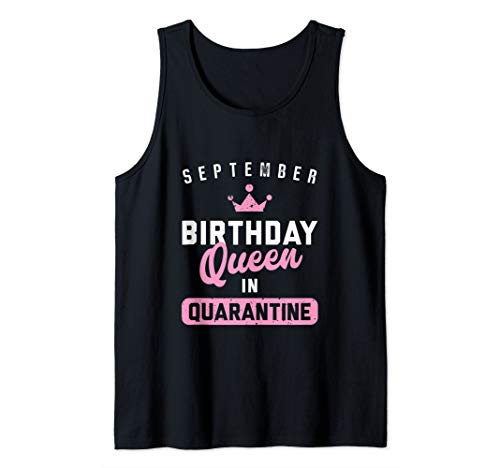 Quarantine Birthday September Queen Social Distance Gift Tank Top