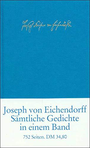 Sämtliche Gedichte und Versepen von Joseph Eichendorff