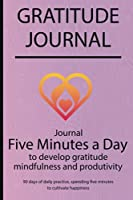 Gratitude journal: Journal Five minutes a day to develop gratitude, mindfulness and productivity By Simple Live 7309