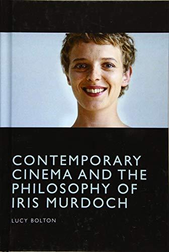 Contemporary Cinema and the Philosophy of Iris Murdoch