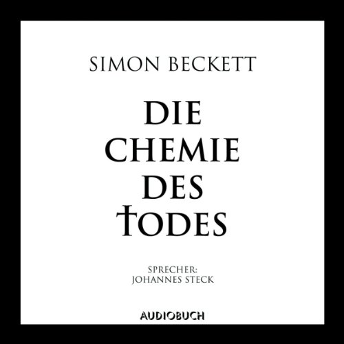 Die Chemie des Todes                   By:                                                                                                                                 Simon Beckett                               Narrated by:                                                                                                                                 Johannes Steck                      Length: 7 hrs and 34 mins     Not rated yet     Overall 0.0
