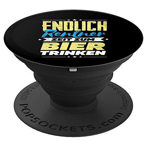 Renter endlich Zeit zum Bier trinken Rentner Geschenk - PopSockets Ausziehbarer Sockel und Griff für Smartphones und Tablets