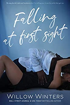 Falling at First Sight (English Edition) van [Willow Winters]