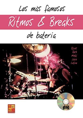 Los más famosos ritmos y breaks de batería - 1 Libro + 1 CD