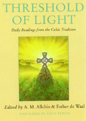 Threshold of Light: Daily Readings from the Celtic Tradition (Enfolded in Love)