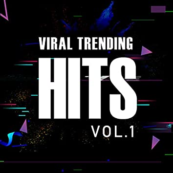 Viral Trending Hits Vol.1
