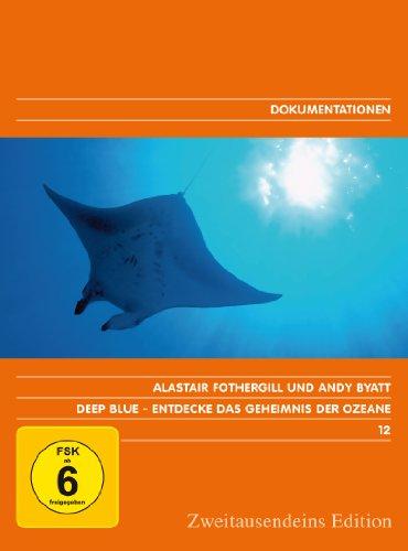 Deep Blue – Entdecke das Geheimnis der Ozeane. Zweitausendeins Edition Dokumentation 12.