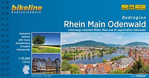 Rhein Main Odenwald: Unterwegs zwischen Rhein, Main und im sagenhaften Odenwald. 1:75.000, 1.200 km, wetterfest/reißfest, GPS-Tracks Download, LiveUpdate (Bikeline Radtourenbücher)