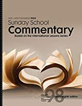 2018-2019 Townsend Press Sunday School Commentary Based on the International Lesson Series 98th Edition