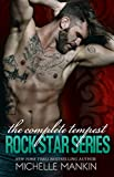 The Complete Tempest Rockstar Series: Rockstar Enemies to Lovers Romance: Includes Irresistible Refrain, Enticing Interlude, Captivating Bridge, Relentless Rhythm, Tempting Tempo, Scandalous Beat