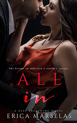 All In: A Surprise Baby Standalone Romance (Keep Breathing Book 2)