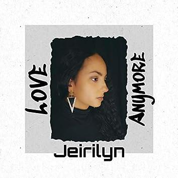 Love Anymore