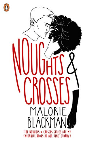 Noughts & Crosses (Noughts And Crosses Book 1) (English Edition)