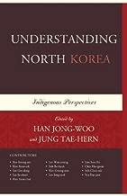 Understanding North Korea: Indigenous Perspectives