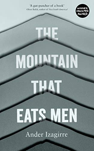 The Mountain that Eats Men (English Edition)