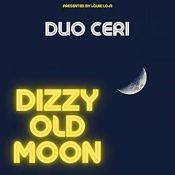 Dizzy Old Moon