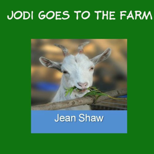 Jodi Goes to the Farm: Educational Illustrated Childrens Rhyming Book audiobook cover art