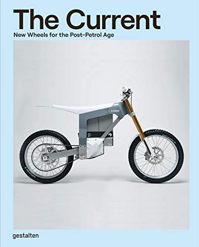 The Current: New Wheels for the Post-Petrol Age