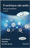 El marketing en redes sociales: Una guía práctica (Opresnik Management Guides nº 15)
