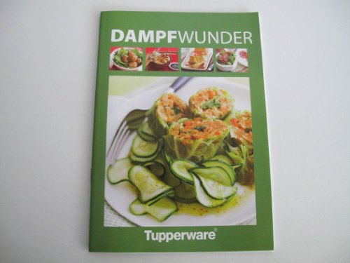 "TUPPERWARE Libro de recetas para microondas ""DampfWunder"""