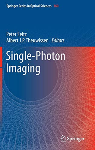 Single-Photon Imaging (Springer Series in Optical Sciences (160), Band 160)
