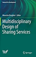 Multidisciplinary Design of Sharing Services (Research for Development)