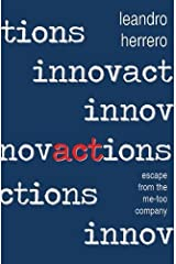 Innovactions: Escape from the Me-too Company Paperback