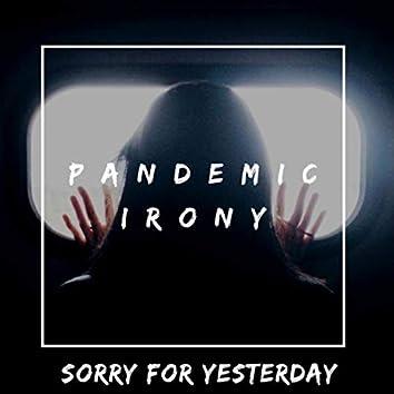 Pandemic irony