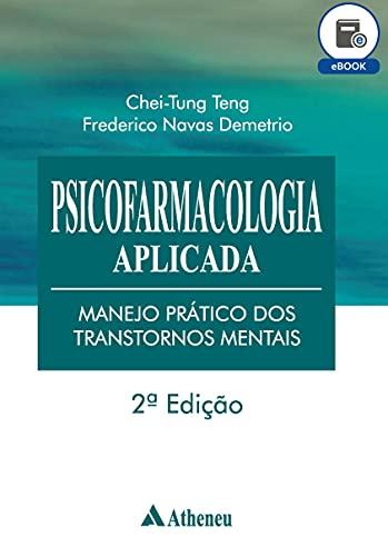 Psicofarmacologia Aplicada - Manejo Prático dos Transtornos Mentais - 2ª Edição (eBook)