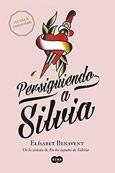 Persiguiendo a Silvia (Saga Silvia 1) PDF EPUB Gratis descargar completo