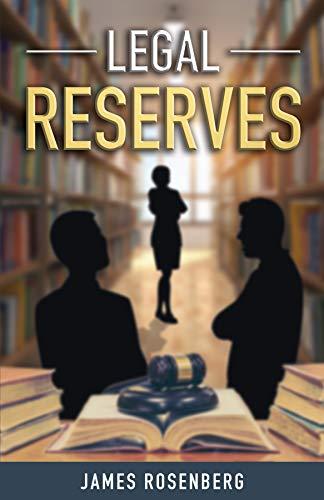 Legal Reserves by Rosenberg, James ebook deal