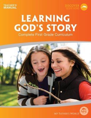 MFW Learning Gods Story - Teachers Manual, 1st Grade