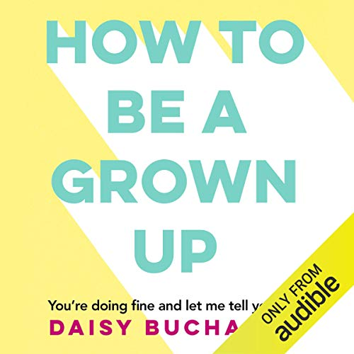 How to Be a Grown Up cover art
