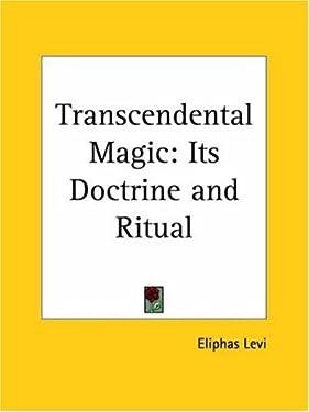 Transcendental Magic: Its Doctrine and Ritual: Its Doctrine and Ritual (1910)