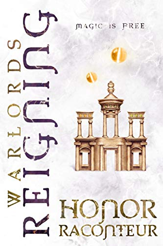 Warlords Reigning (Advent Mage Cycle) (Volume 9)