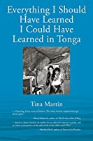 Everything I Should Have Learned I Could Have Learned in Tonga