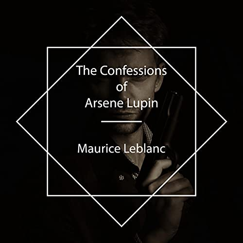 The Confessions of Arsene Lupin cover art